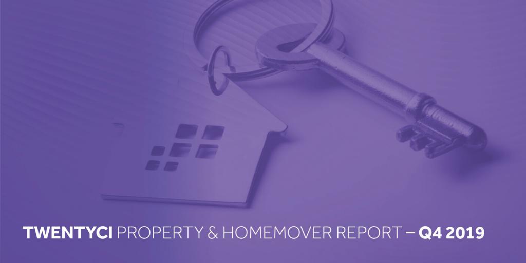 TwentyCi Property & Homemover Report: Q4 2019